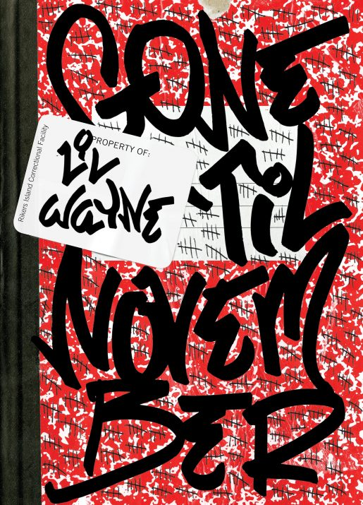 Gone 'Til November: A Journal Of Rikers Island By Lil Wayne Book Cover