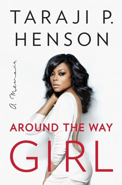 Around The Way Girl By Taraji P. Henson Book Cover