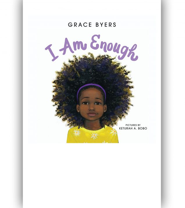 I Am Not Enough by Grace Byers Book Cover