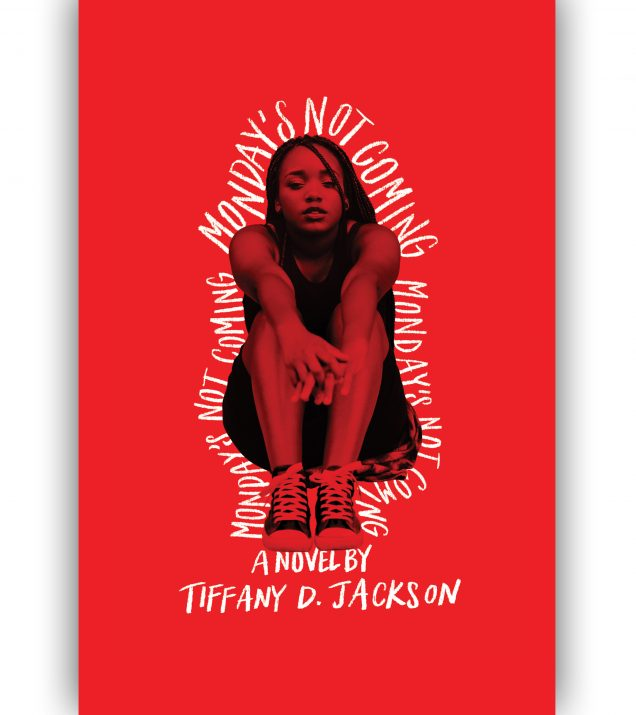 Monday's Not Coming by Tiffany D. Jackson Book Cover