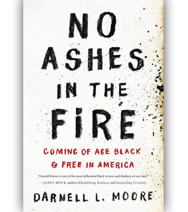 No Ashes In The Fire by Darnell L. Moore Book Cover