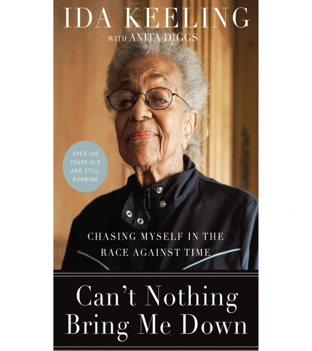 Can't Nothing Bring Me Down by Ida Keeling Book Cover