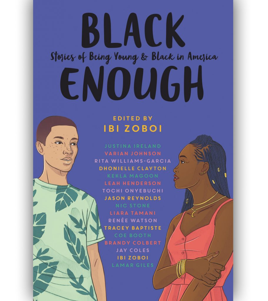 Black Enough: Stories of Being Young & Black in America Edited by Ibi Zoboi Book Cover