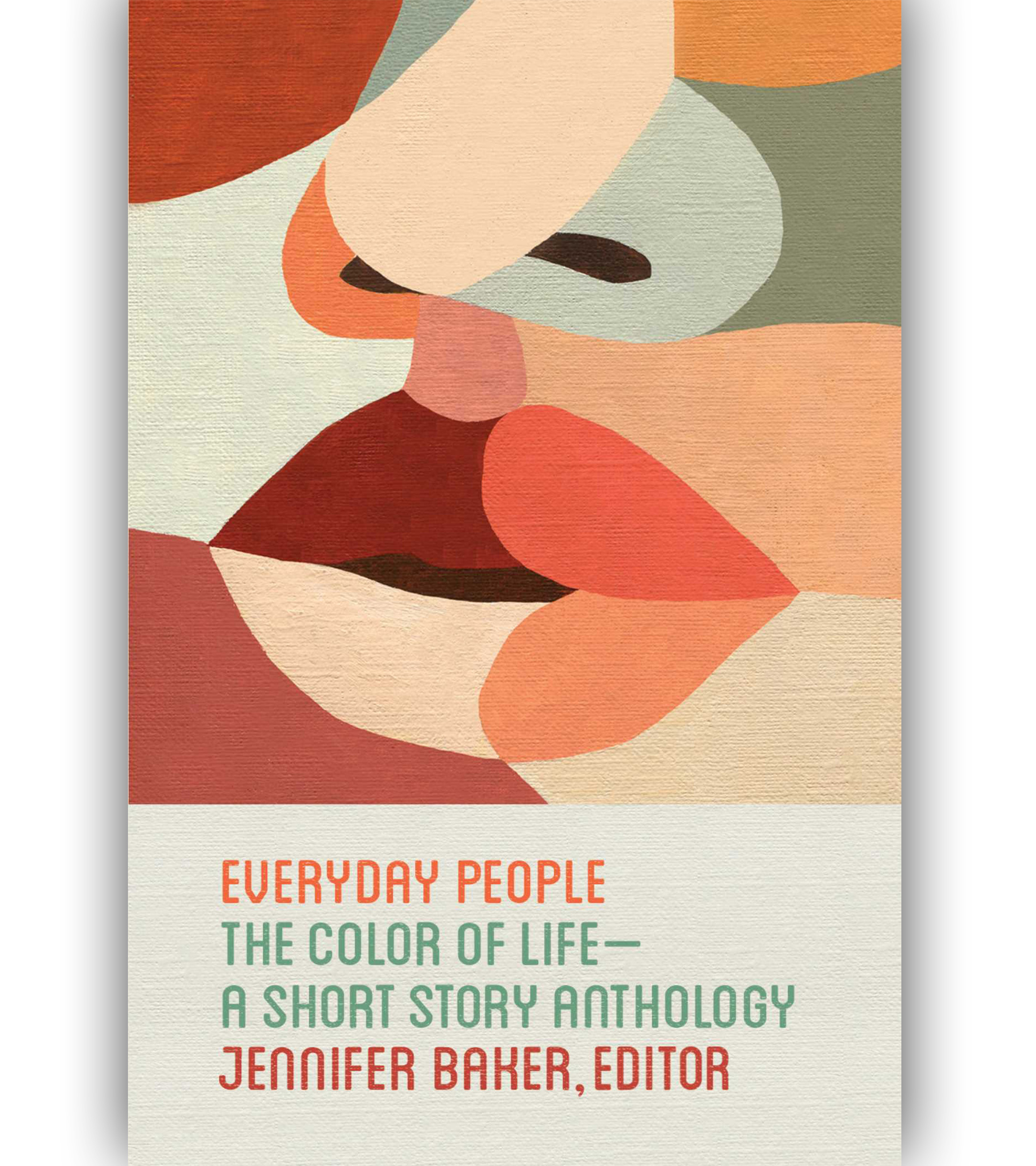 Everyday People: The Color Of Life By Jennifer N. Baker Book Cover