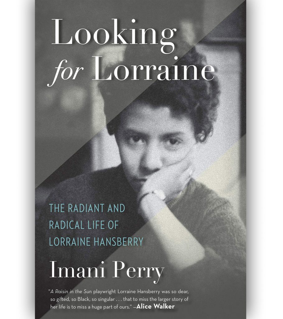 Looking For Lorraine: The Radiant and Radical Life of Lorraine Hansberry by Imani Perry Book Cover