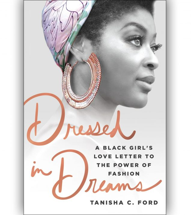 Dressed In Dreams by Tanisha C. Ford Book Cover
