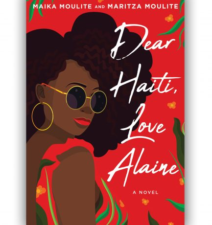 Maika and Maritza Moulite's Dear Haiti, Love Alaine Book Tour