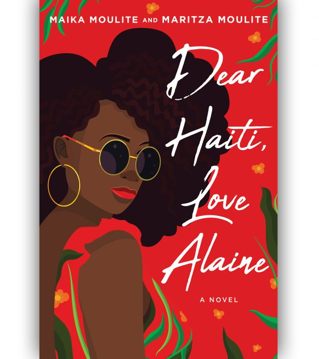 Dear Haiti, Love Alaine by Maika and Maritza Moulite Book Cover