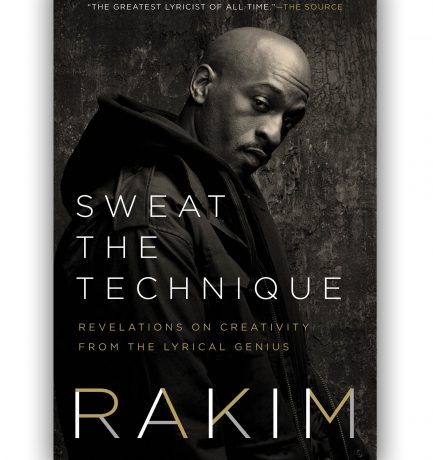 Sweat The Technique By Rakim With Bakari Kitwana