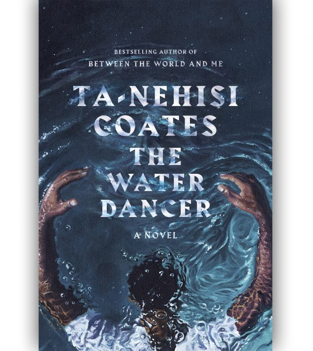 The-Water-Dancer-TaNehisi-Coates-Book-Cover