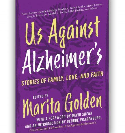 Us Against Alzheimer's Edited By Marita Golden