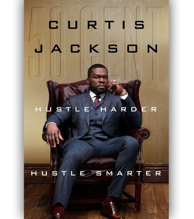 Hustle Harder Hustle Smarter By Curtis 50 Cent Jackson Book Cover