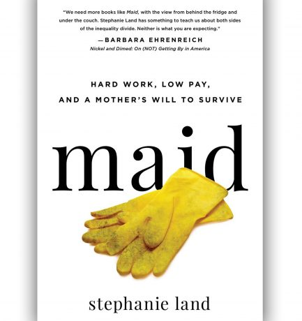 Netflix Adapting Stephanie Land's Memoir Maid As A Television Series