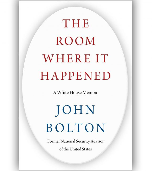 The Room Where It Happened By John Bolton Book Cover