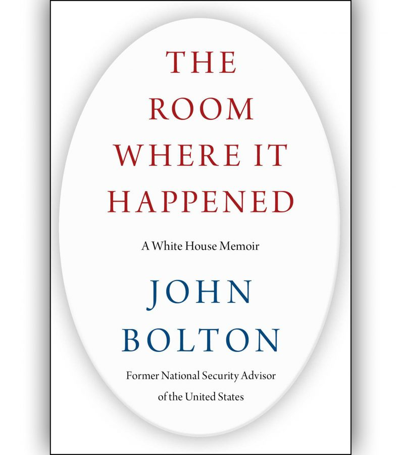 We Reading John Bolton's The Room Where It Happened: A White House Memoir Or Nah?