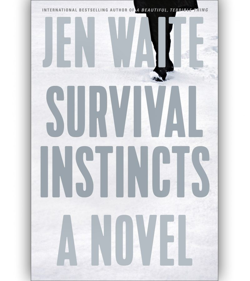 Survival Instincts: A Novel By Jen Waite