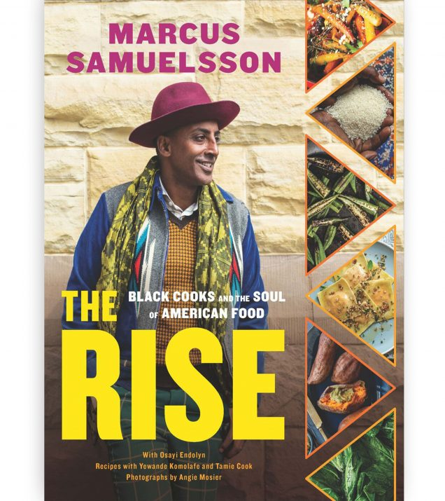The Rise Black Cooks and the Soul of American Food: A Cookbook By Marcus Samuelsson Book Cover