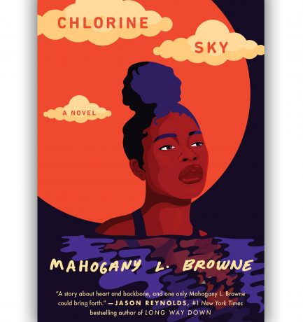 Chlorine Sky By Mahogany L. Browne Drops Today! Happy Book Birthday! 🥳