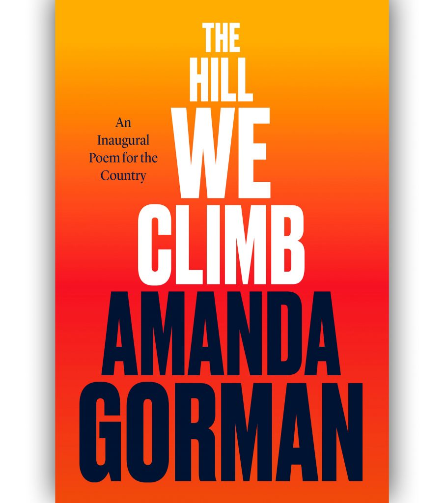 THE HILL WE CLIMB BY AMANDA GORMAN BOOK COVER