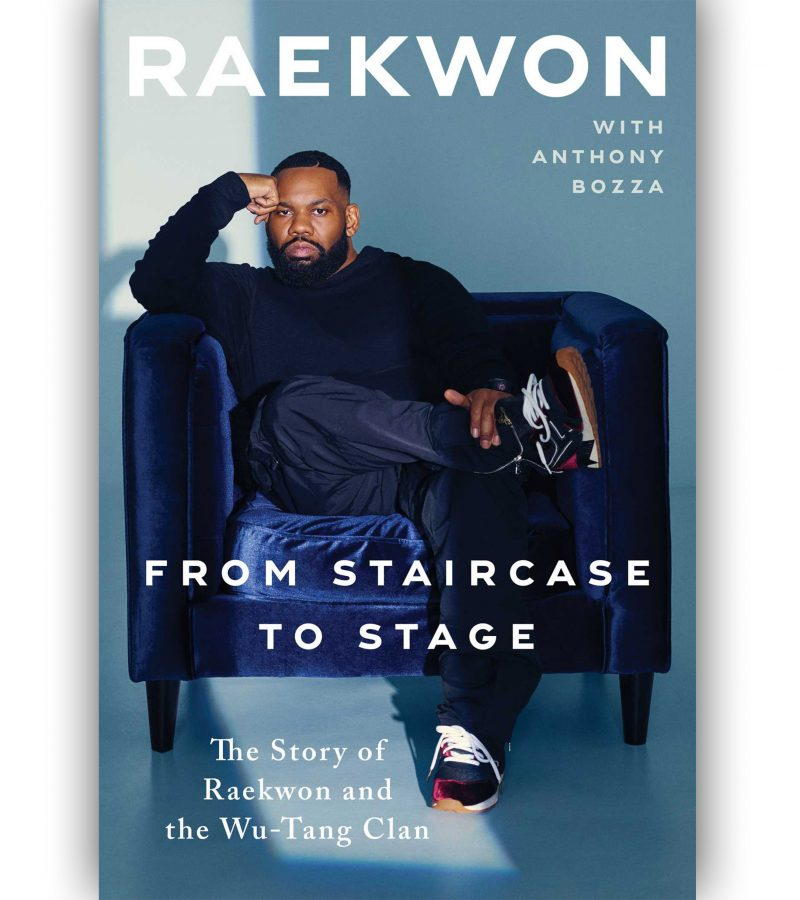 🚨 New Book Alert:  Raekwon's From Staircase to Stage with Anthony Bozza This Fall
