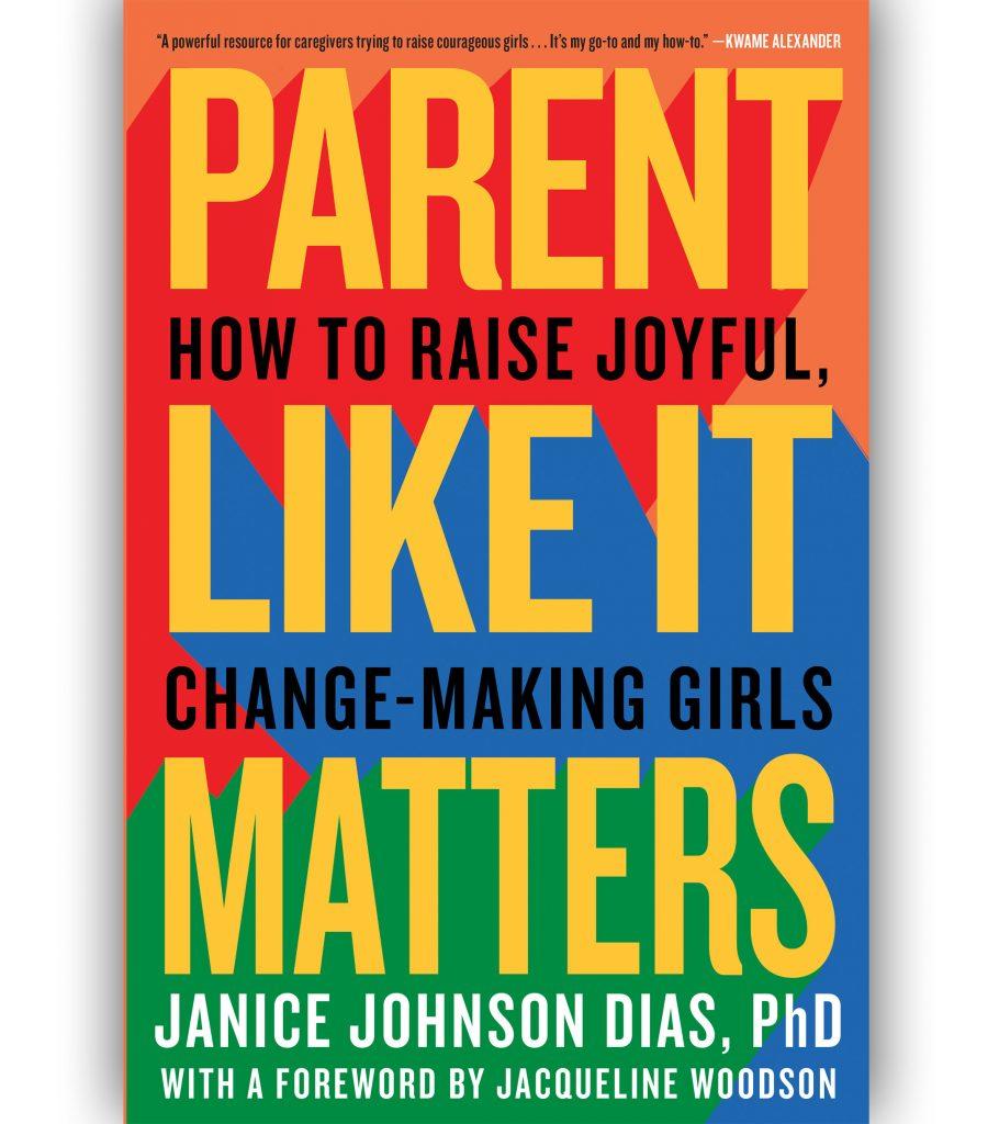 PARENT LIKE IT MATTERS DR. JANICE JOHNSON DIAS BOOK COVER