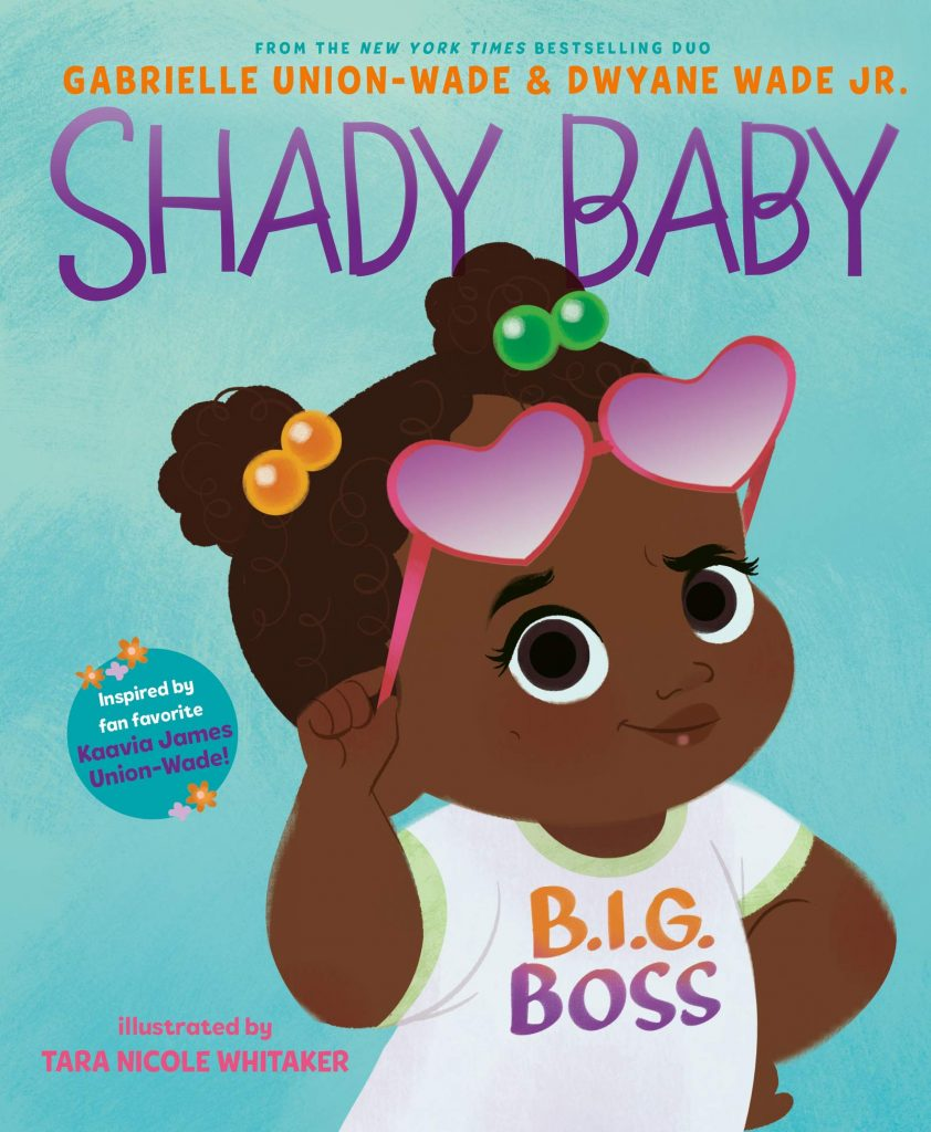 Shady Baby By Gabrielle Union and Dwyane Wade Book Cover
