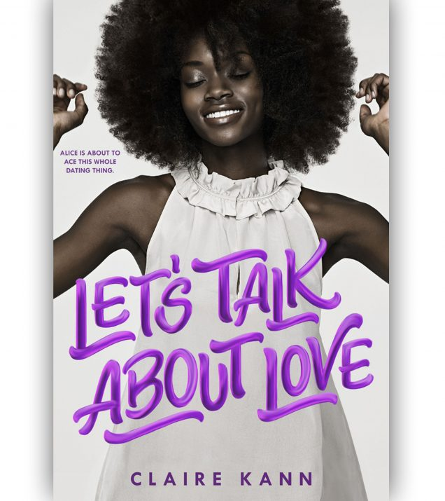 Let's Talk About Love by Claire Kann Book Cover