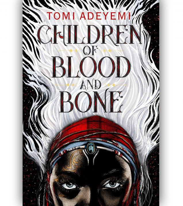 Children Of Blood And Bone by Tomi Adeyemi Book Cover