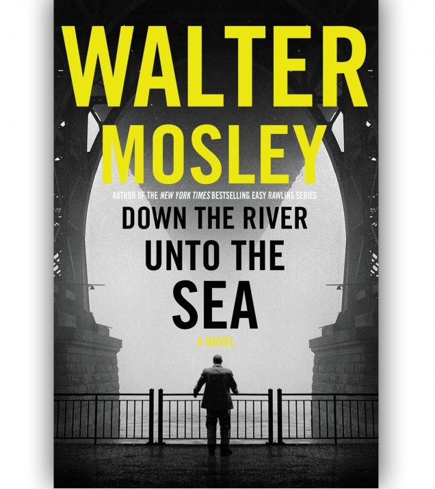 Down The River Unto The Sea By Walter Mosley Book Cover