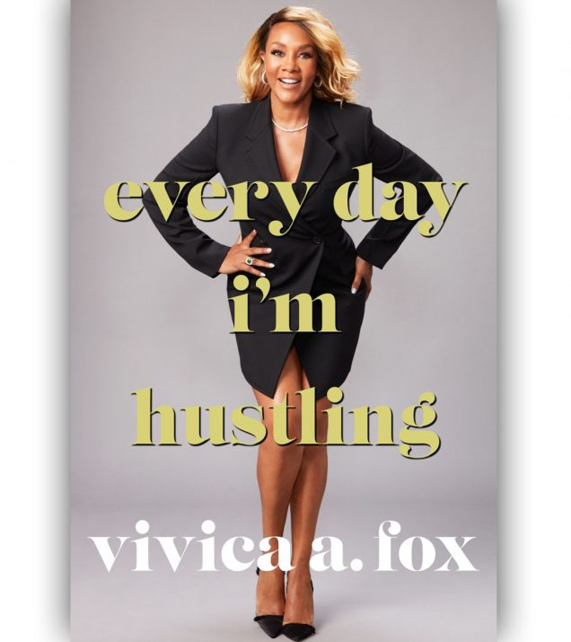 Vivica A. Fox's Book Cover Everyday I'm Hustling