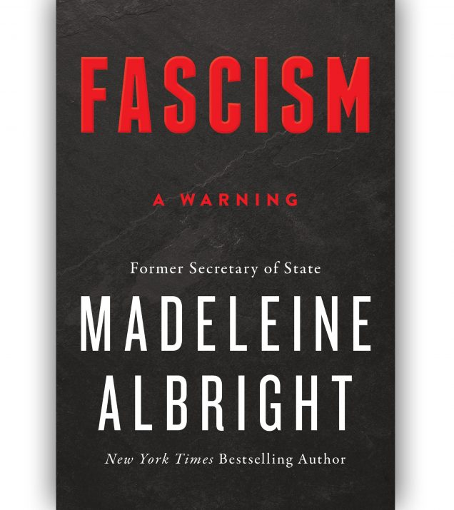 Fascism: A Warning By Madeleine Albright Book Cover