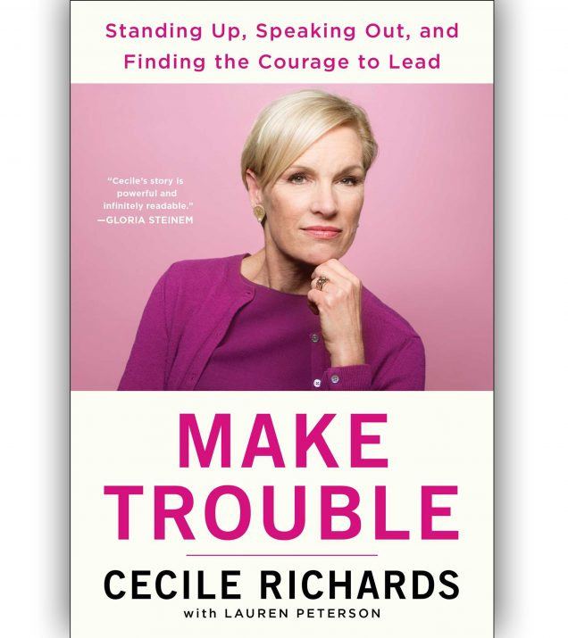 Make Trouble by Cecile Richards Book Cover