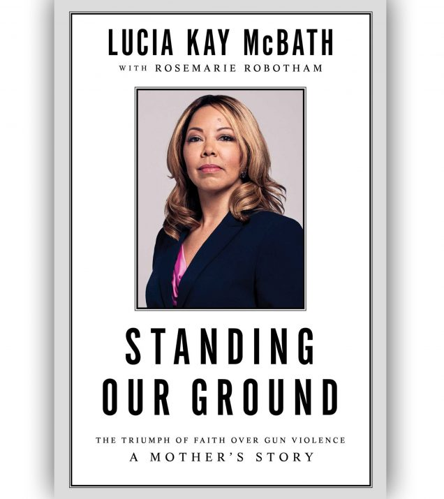 Standing Our Ground by Lucia Kay McBath with Rosemarie Robotham Book Cover
