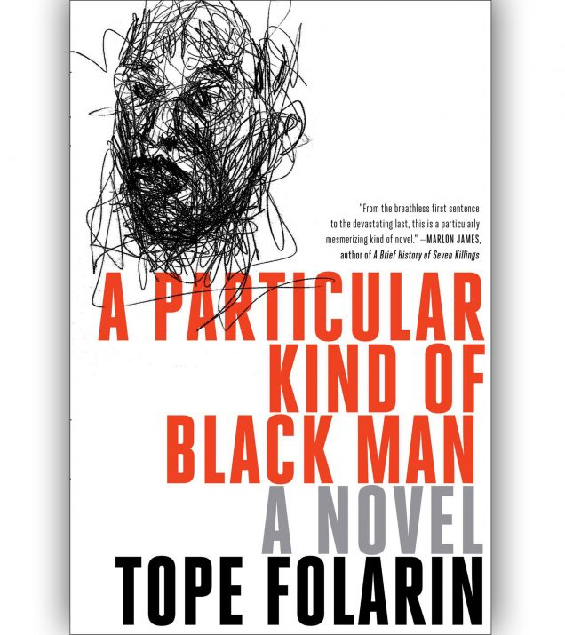 A Particular Kind of Black Man By Tope Folarin Book Cover