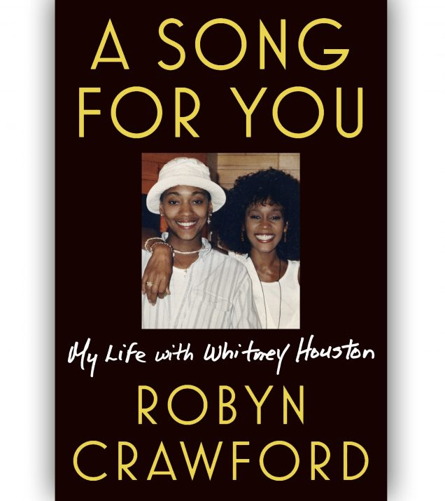 A Song For You: My Life With Whitney Houston By Robyn Crawford Book Cover