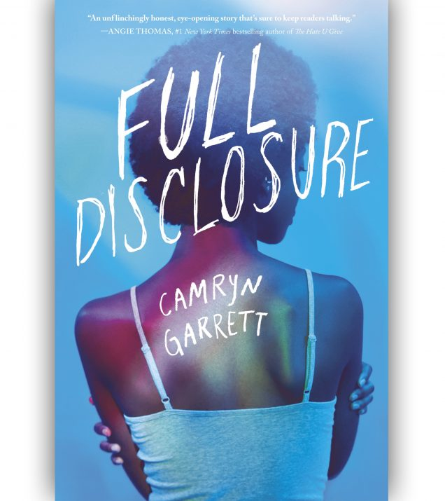 Full Disclosure By Camryn Garrett Book Cover