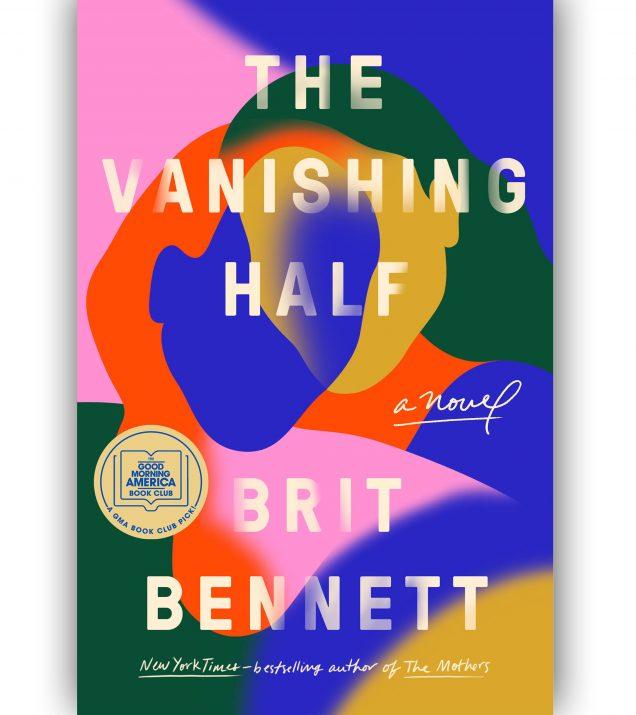 The Vanishing Half By Brit Bennett Book Cover