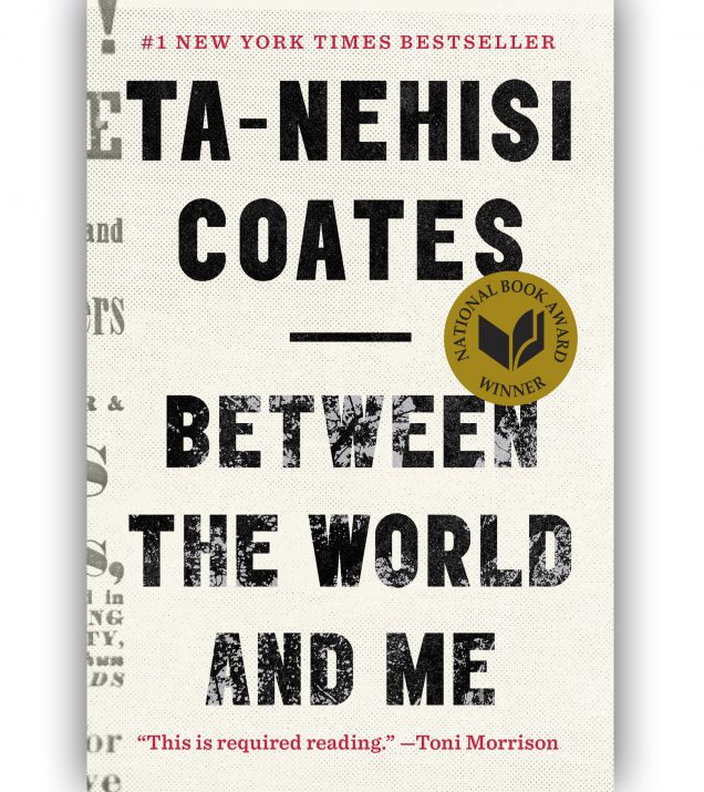 Between The World And Me By Ta-Nehisi Coates Book Cover