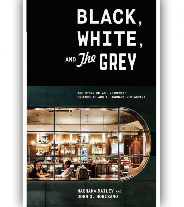Black, White And The Grey By Mashama Bailey Book Cover