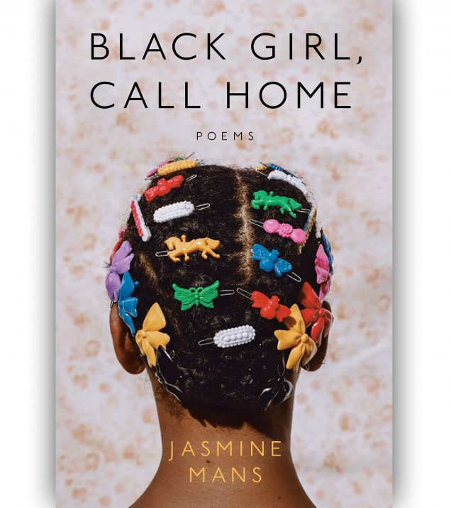Black Girl Call Home By Jasmine Mans Book Cover