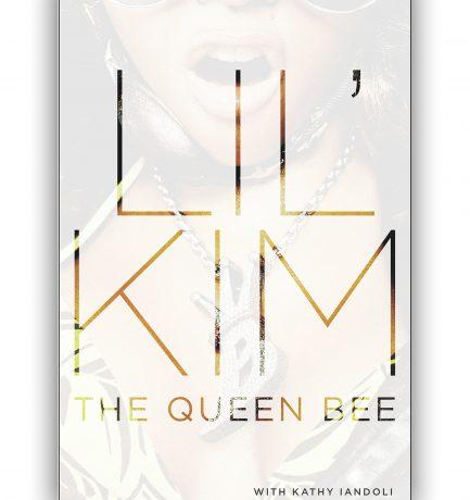 🚨 New Book Alert: Lil Kim's Memoir The Queen Bee With Kathy Iandoli